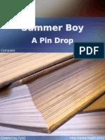 Summer Boy, by A Pin Drop