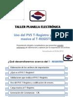 Taller Tregistro Uso Del Pvs T-registro y Carga