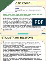 10 - Etiqueta ao Telefone