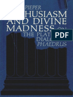 Enthusiasm and Divine Madness_ on the Platonic Dialogue Phaedrus - Josef Pieper