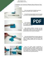 10- Passos Básicos para Trabalhar com Bozzi Polymer Clay.
