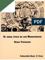 El Ideal Etico de Los Rosacruces