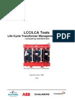 Dantes LCC-LCA Transformer