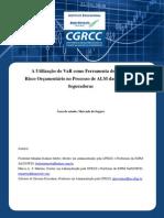 A Utilizacao Do VaR Como Ferramenta de Previsao Do Risco Orcamentario No Processo de ALM Das Empresas Seguradoras