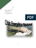 Crisis Energetica Nacional (STEFANY ARCOS ) 5TO B