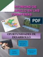 Oportunidad de Desarrollo en Las Fronteras