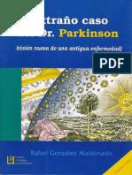 El extraño caso del Dr Parkinson
