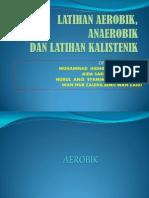 Presentation Latihan Aerobik, Anaerobik