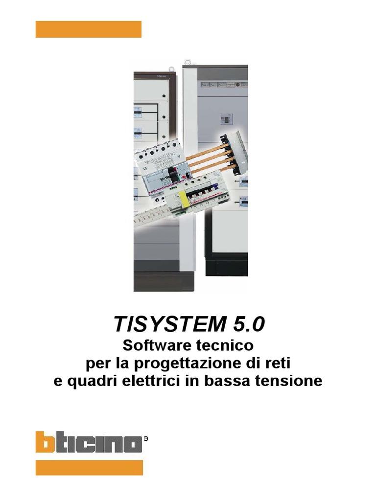 Schemi Elettrici Bticino : Manuale tisystem 5 1