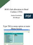 BOD Cash Allocation to Head Cashier, CTOs Finacle