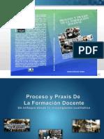 PROCESO Y PRAXIS DE LA FORMACIÓN DOCENTE
