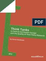 Think Tanks in CEE and the Quality of Their Policy Research / Тинк тенковите во ЦИЕ и квалитетот на нивните истражувања за применети политики