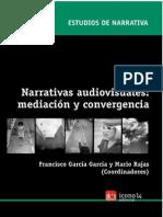97631573 Narrativas Audiovisuales Mediacion y Convergencia