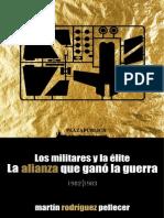 La Elite y Los Militares 0
