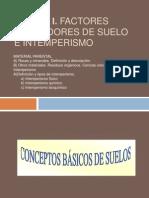1.2edafologia- Factores Formadores de Suelo e Intemperismo