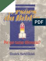 Versões da Bíblia- Por que tanta diferença - Elizabeth Muriel Ekdahl