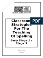 Classroom Strategies for the Teaching of Spelling Early Stage 1 - Stage 3