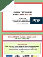 Términos y Definiciones  OHSAS 2007 - Agosto de 2010