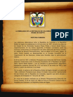 Historia de La Embajada Con Papel y Fotos