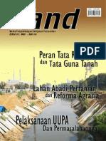 LAND. Media Pengembangan Kebijakan Pertanahan Edisi Mei-Juli 2008. Peran Tata Ruang dan Tata Guna Tanah