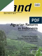 LAND. Media Pengembangan Kebijakan Pertanahan Edisi Nov 2008-Jan 2009. Agrarian Reform in Indonesia