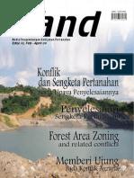 LAND. Media Pengembangan Kebijakan Pertanahan Edisi Feb-Apr 2009. Konflik dan Sengketa Pertanahan