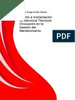 Diseno e Implantacion de Servicios Tecnicos Innovacion en La Gestion Del Mantenimiento