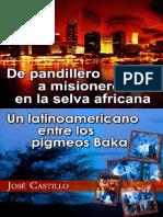 Jose Castillo - De Pandillero a Misionero en La Selva Africana