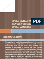 Speed Detection of Moving Vehicle Using Speed Cameras