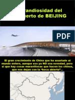 Aeropuesrto Espectacular de BEIJING (2009)