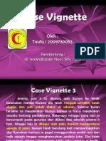1. Case Vignette 3