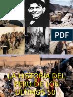 LOS ÚLTIMOS 50 AÑOS DE LA HISTORIA PERUANA , DE ODRIA A FUJIMORI.