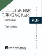 Hydraulic Machines - Turbines and Pumps 2ed; G. I. Krivchenko; IsBN 1566700019; Lewis Publishers