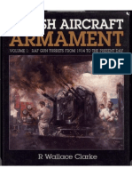 British Aircraft Armament Vol1. RAF Gun Turrets From 1914 to the Present Day