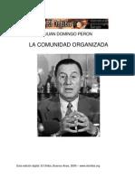 """Juan Domingo Peron """"Comunidad organizada"""""""