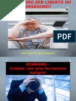 COMO POSSO SER LIBERTO DO DESÂNIMO # Celso do Rosário Brasil Gonçalves