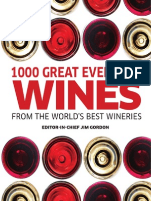 1000 Great Everyday Wines California Wine Wine