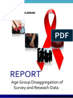 Age disaggregation Analysis of  BSS Survey Data Among Most At Risk Population for HIV Infection