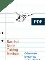 Barrish Note Taking Method