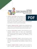 Projeto Sacerdócio em Ação - Projeto