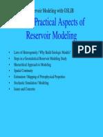 Practical Aspects of Reservoir Modeling