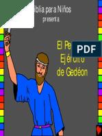 El pequeño ejercito de Gedéon. Historia 15