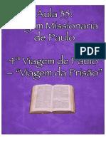35a+Aula+4a+Viagem+Missionaria+de+Paulo+10+Aula+Viagem+Da+Prisao