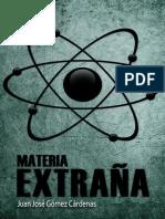 Gomez Cardenas Juan Jose - Materia Extrana