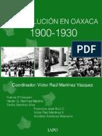 Historia de La Revolucion en Oaxaca
