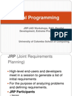 9 JRP/JAD Workshops, RAD, Parallel Development, Extreme Programming (XP).