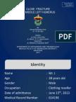 Case Report - Fr Humerus - Ramdhani.pptx