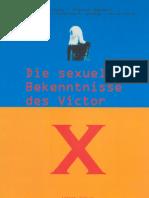 Die sexuellen Bekenntnisse des Victor X