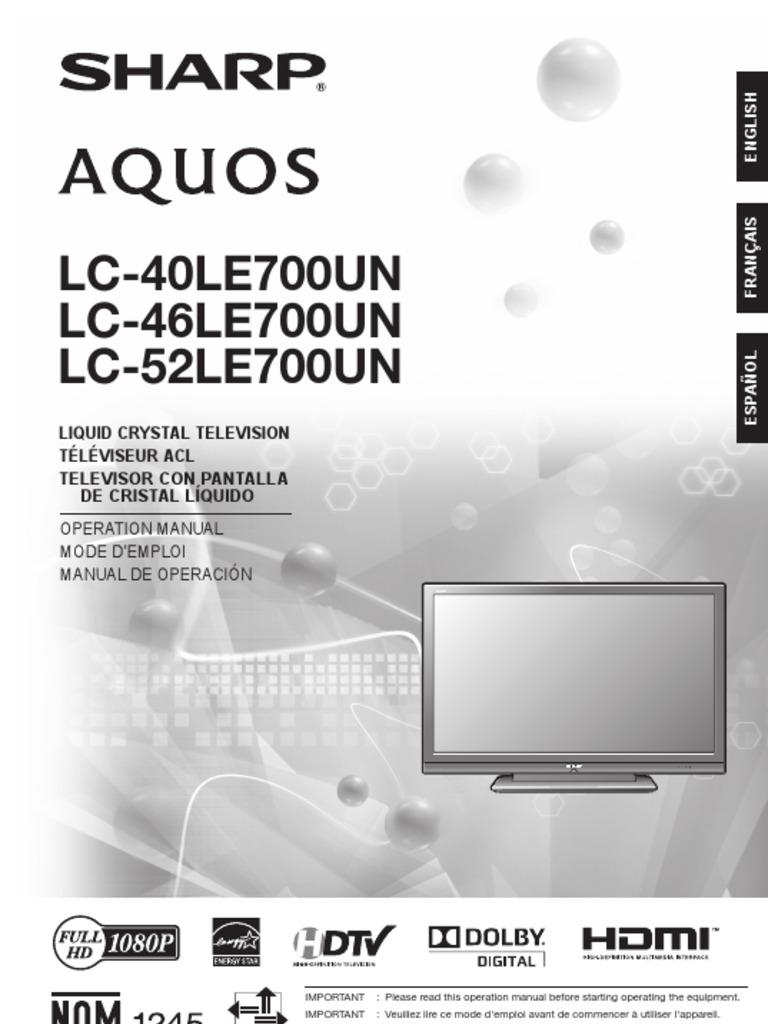 sharp aquos lc 40 46 52 le700un operation manual electromagnetic rh scribd com sharp tv manual lc-50lb261u sharp tv manual lc-32sb24u