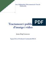 Tractament i publicació d'imatge i vídeo - PAC2
